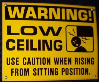 Low Ceiling